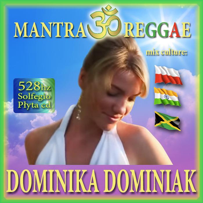 MANTRA REGGE Dominika Dominiak